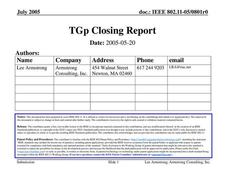 TGp Closing Report Date: Authors: July 2005 Month Year