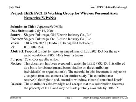 平成31年1月 doc.: IEEE 802.11-00/424r1 July 2006 Project: IEEE P802.15 Working Group for Wireless Personal Area Networks (WPANs) Submission Title: Japanese.