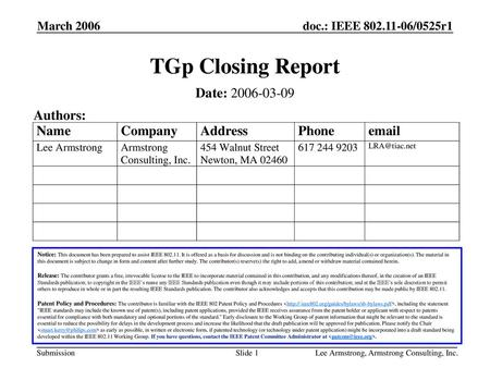 TGp Closing Report Date: Authors: March 2006 Month Year