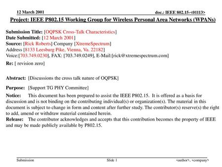 12 March 2001 Project: IEEE P802.15 Working Group for Wireless Personal Area Networks (WPANs) Submission Title: [OQPSK Cross-Talk Characteristics] Date.