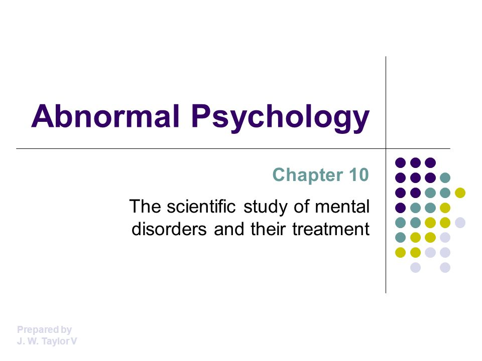 Abnormal Psychology Chapter 10