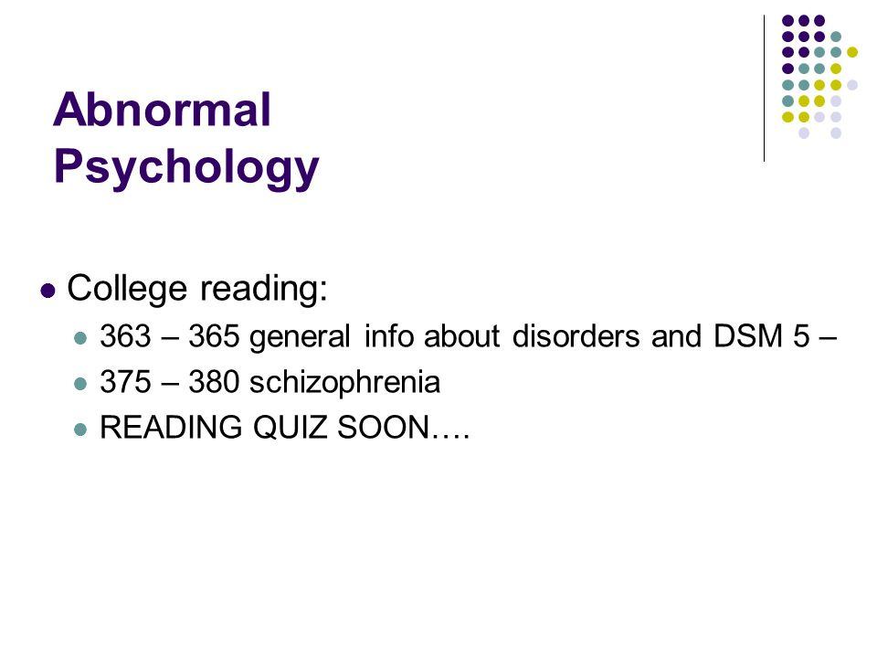 Abnormal Psychology College reading: