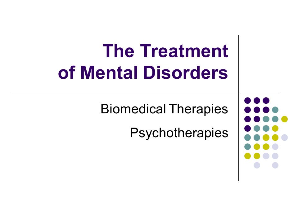The Treatment of Mental Disorders