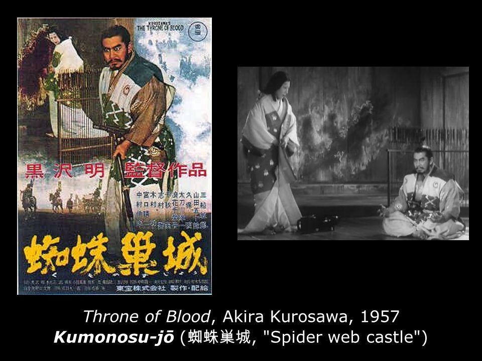 Throne of Blood, Akira Kurosawa, 1957