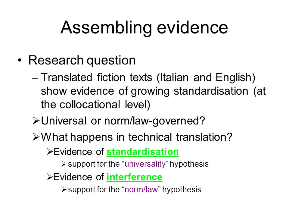 Assembling evidence Research question