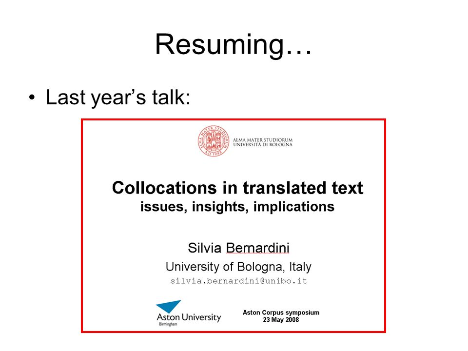 Resuming… Last year's talk:
