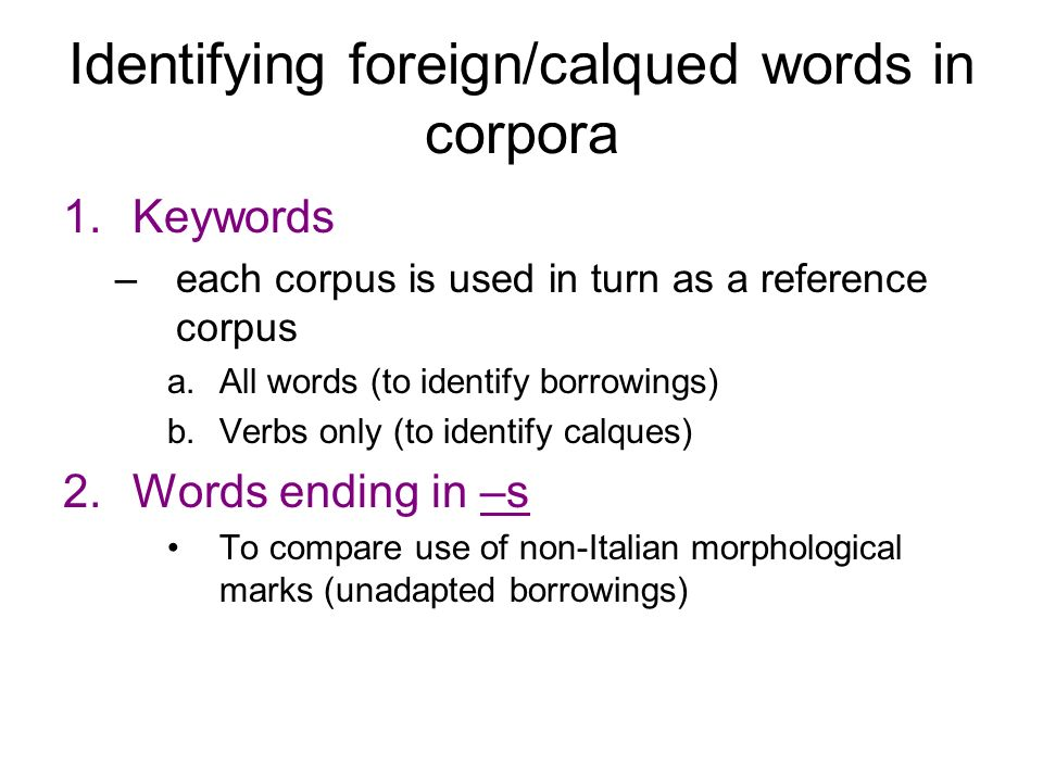 Identifying foreign/calqued words in corpora