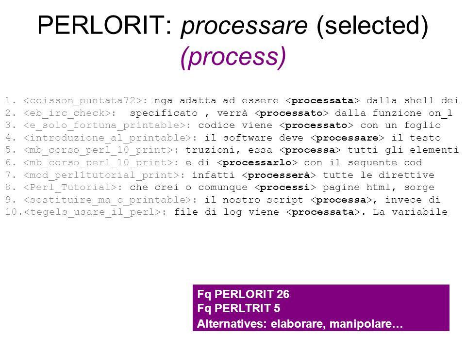 PERLORIT: processare (selected) (process)