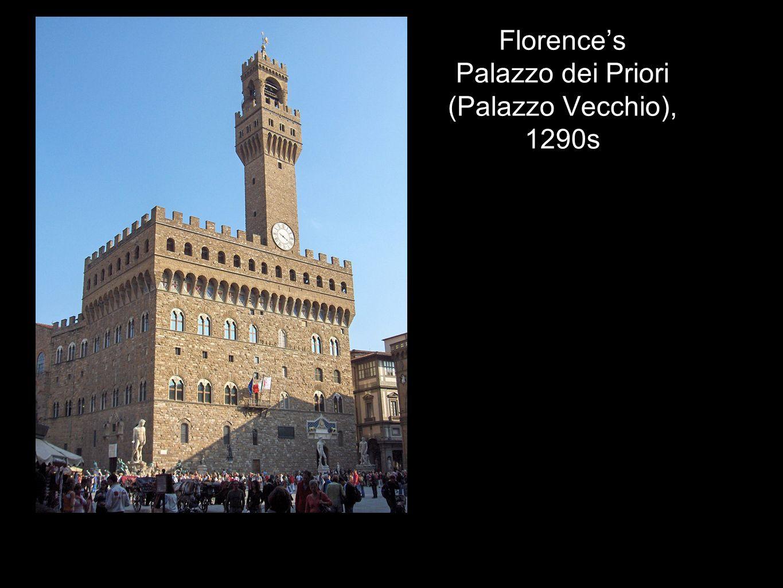 Florence's Palazzo dei Priori (Palazzo Vecchio), 1290s