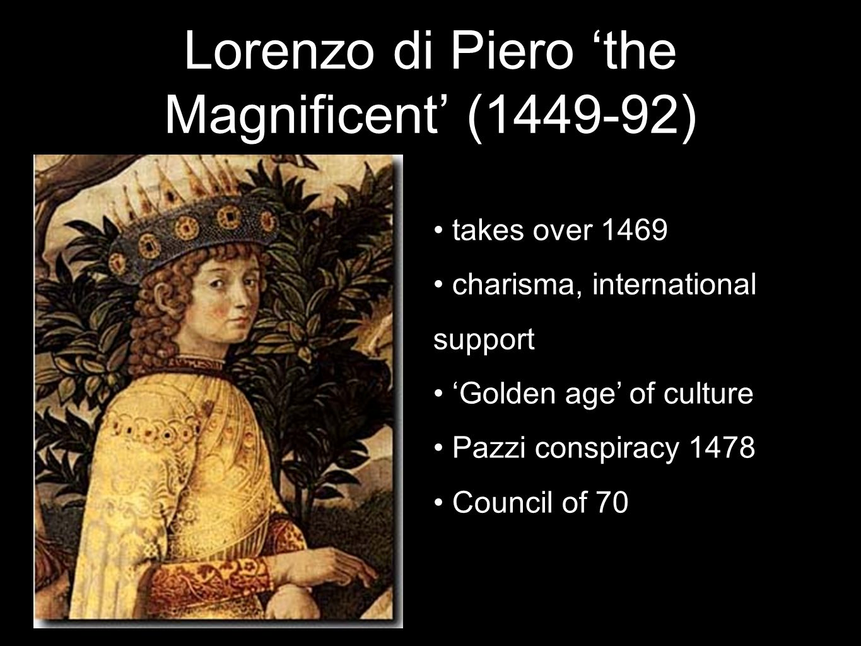 Lorenzo di Piero 'the Magnificent' (1449-92)