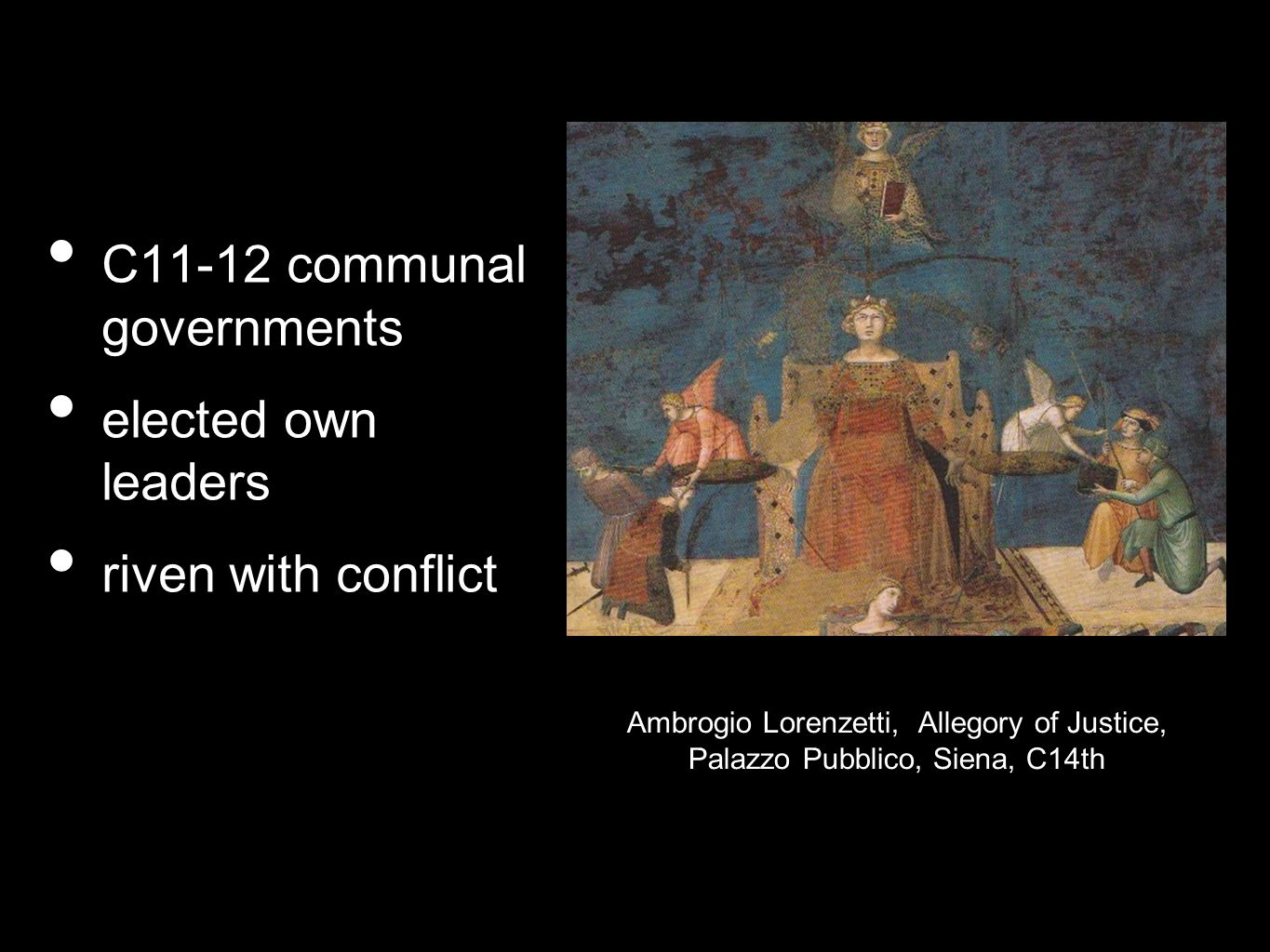 C11-12 communal governments elected own leaders riven with conflict