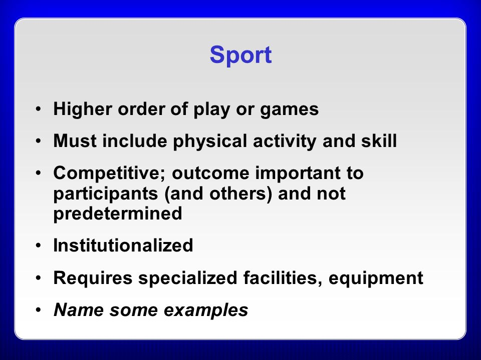 Chapter 1 What is Sport and Why Do We Study It?