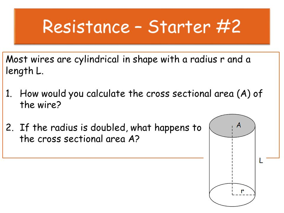 Resistance starter 2 most wires are cylindrical in shape with a 1 resistance starter 2 most wires greentooth Gallery