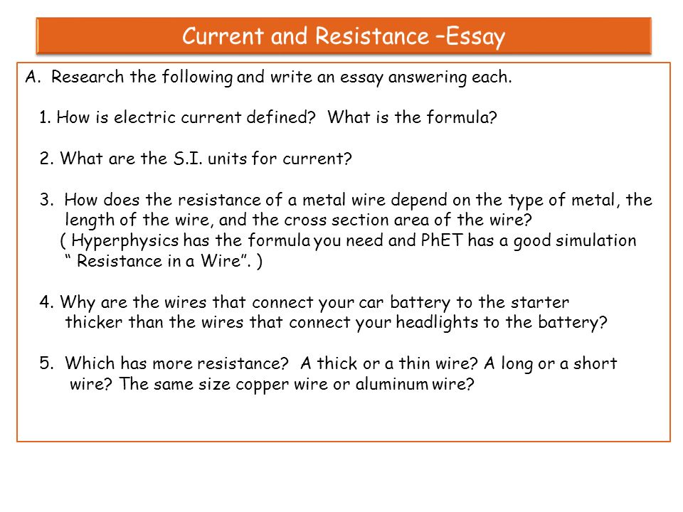 the resistance of a wire 4 essay Enter your email to get essay  the principle of operation is based on electrical resistivity of the wire the electrical resistance r of a wire of length l.