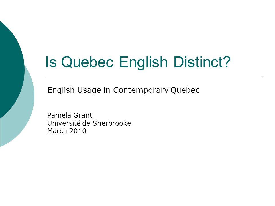Is Quebec English Distinct