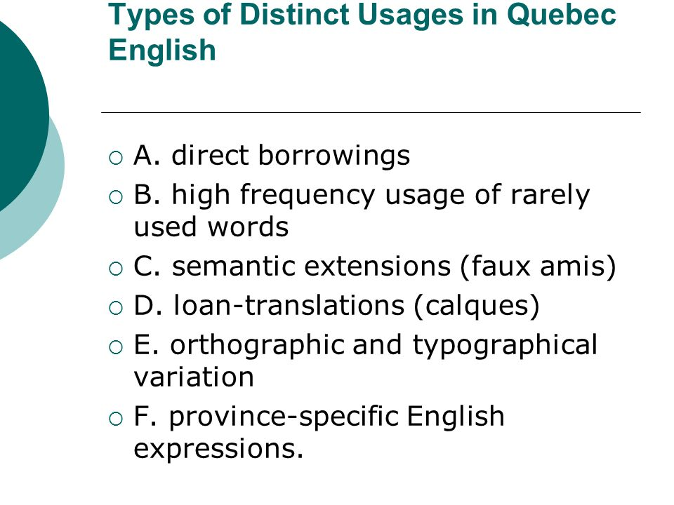 Types of Distinct Usages in Quebec English