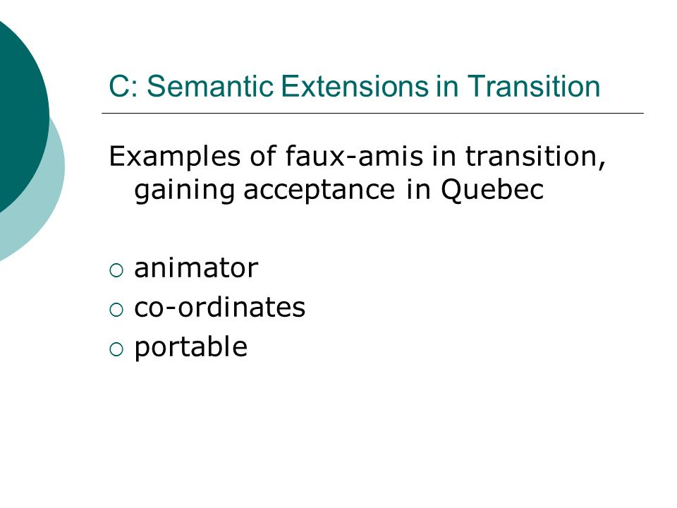 C: Semantic Extensions in Transition