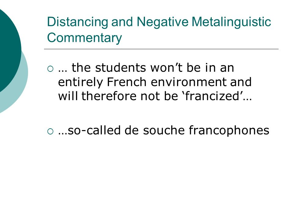 Distancing and Negative Metalinguistic Commentary