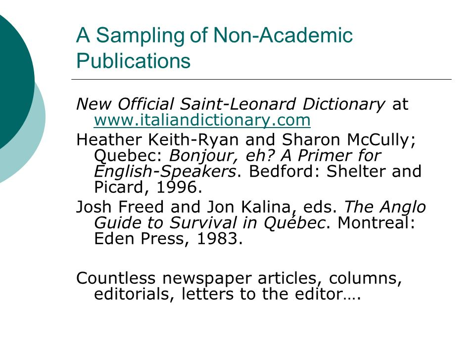 A Sampling of Non-Academic Publications
