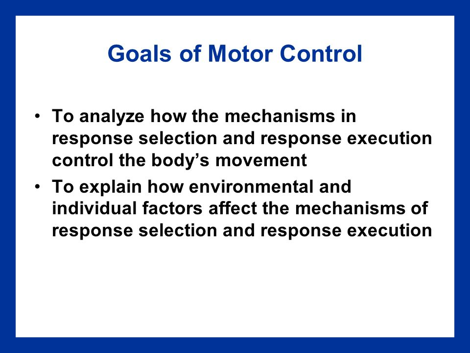 mechanisms of motor development Precise motor skills are acquired and maintained through practice a process of exploratory trial-and-error learning where evaluation mechanisms can differentially reinforce network patterns that produce more desired outcomes and weaken or punish patterns of activity that produce worse outcomes however, the neural.