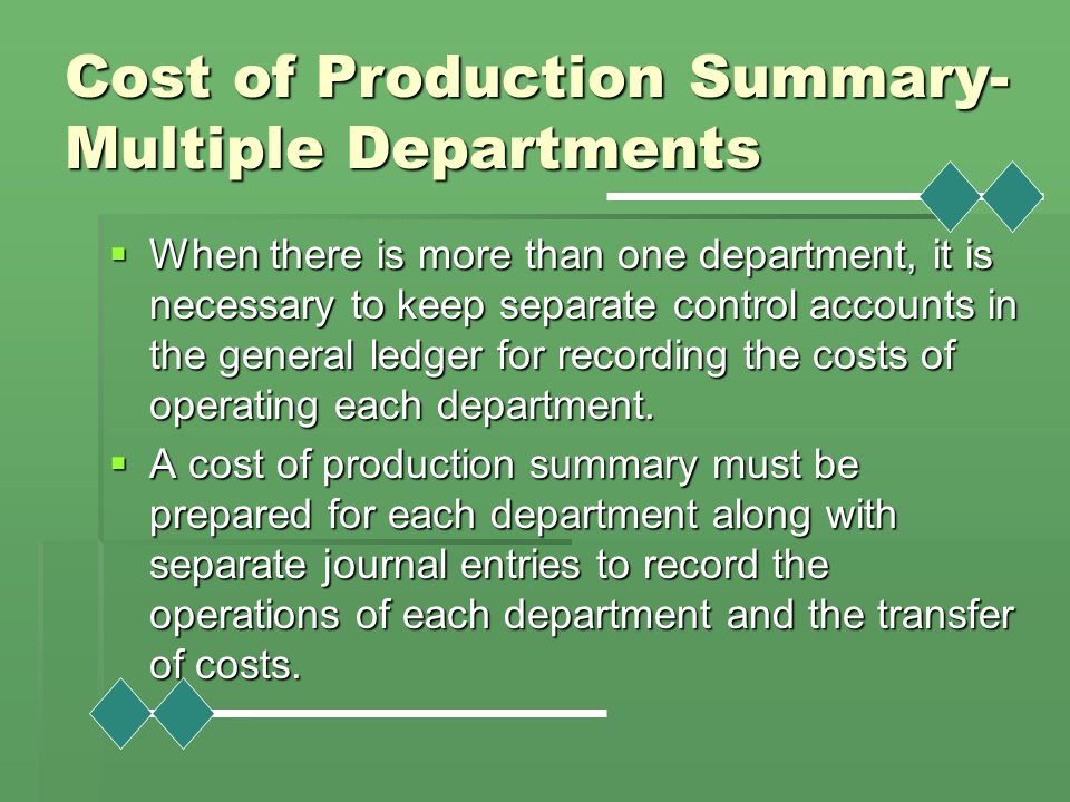 Cost of Production Summary-Multiple Departments