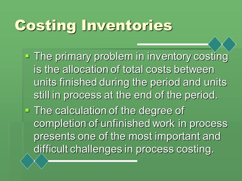 Costing Inventories