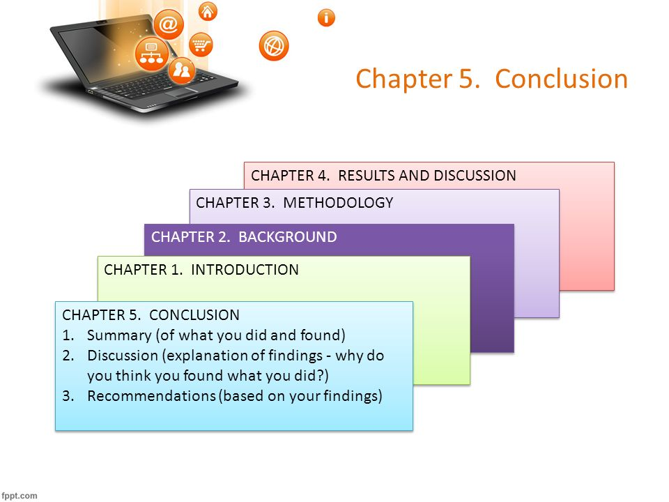 """chapter v discussion conclusion and recommendations Make suggestions for further research give the """"take-home message"""" in the  form of a conclusion things to avoid when writing the discussion."""