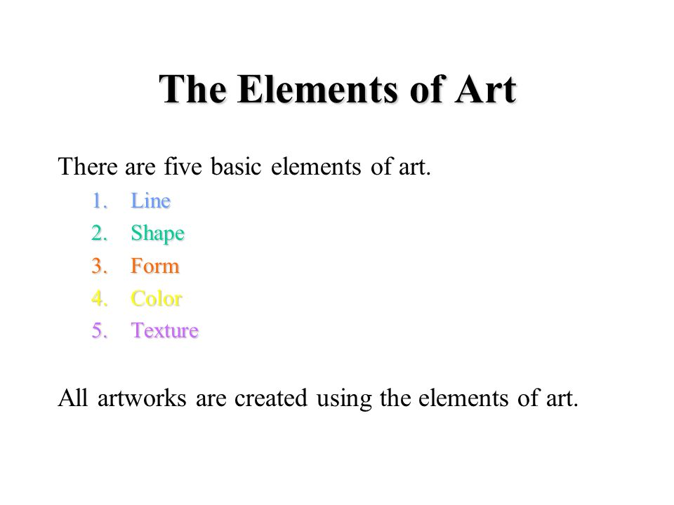 5 Elements Of Art : The elements of art an overview ppt video online download