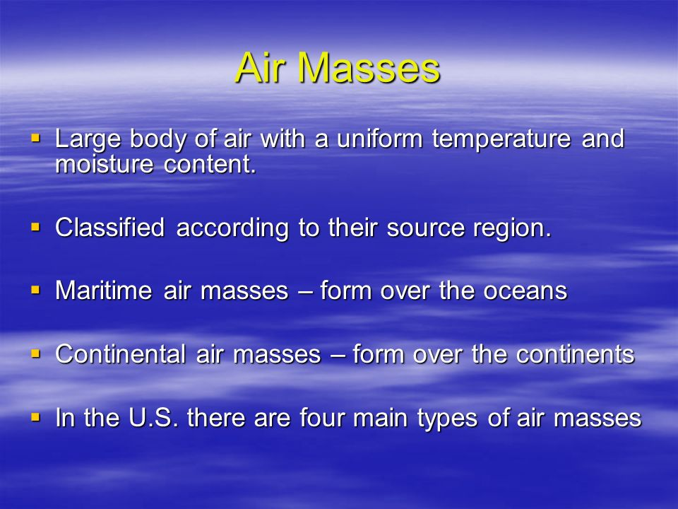 Air Masses & Fronts. - ppt video online download