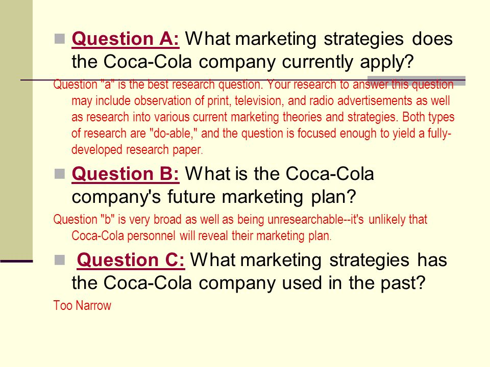 define the research problem of coca cola Qualtrics research core customer  the coca-cola company made a decision  the bottom line on this is that relevant variables that would affect the problem.