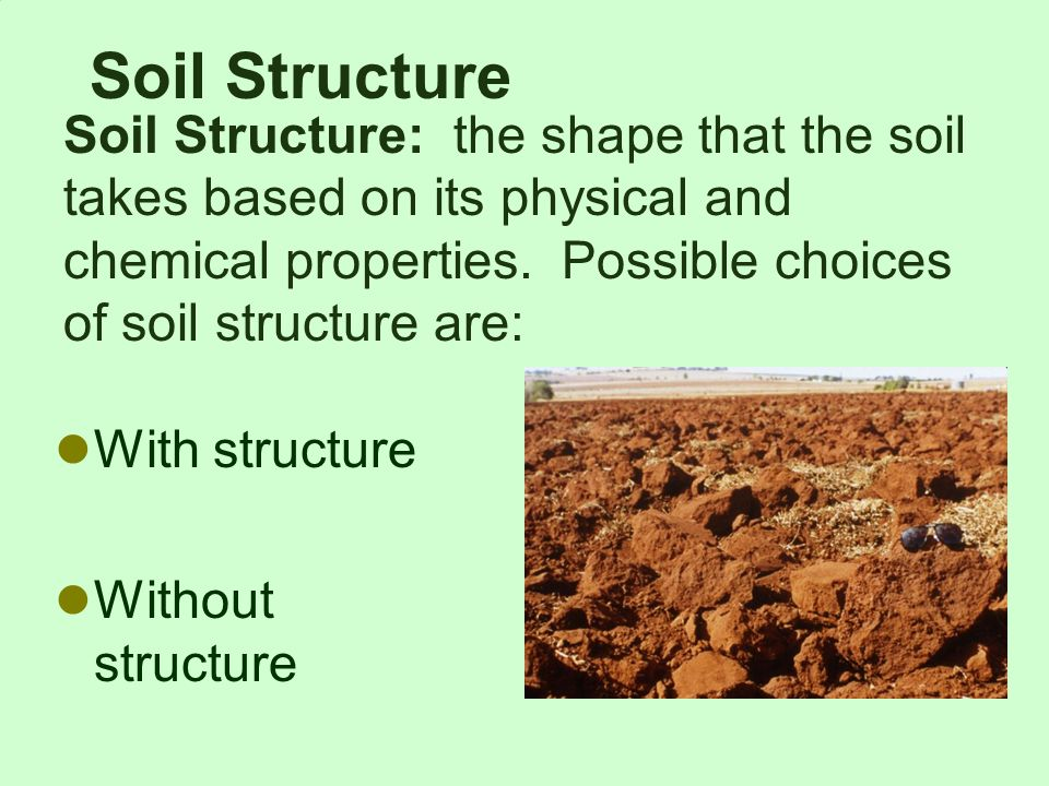 Soil is not dirt ppt video online download for Soil structure