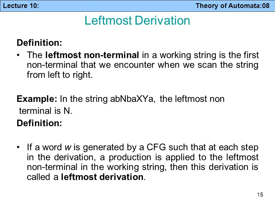 Leftmost Derivation Definition: