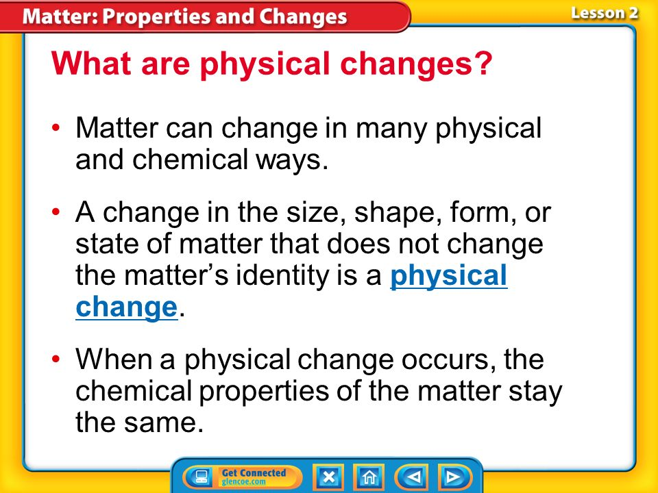 Chemical And Physical Properties Can Be The Same