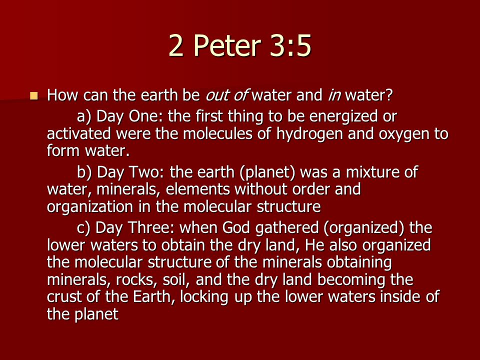 2 Peter 3:5 How can the earth be out of water and in water