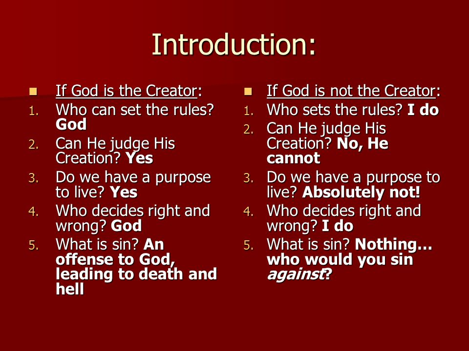 Introduction: If God is the Creator: Who can set the rules God