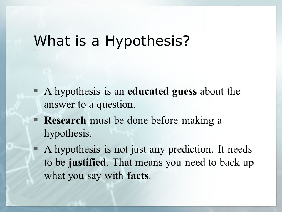 writing good hypothesis How do i write a good hypothesis i had to write some hypothesis' for school, but my teacher told me that they weren't formatted properly she told me what i did wrong, but i'm still a bit confused as to how to write a proper hypothesis some of.