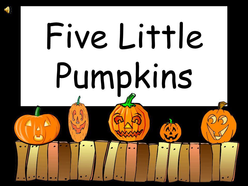 Five Little Pumpkins. - ppt video online download