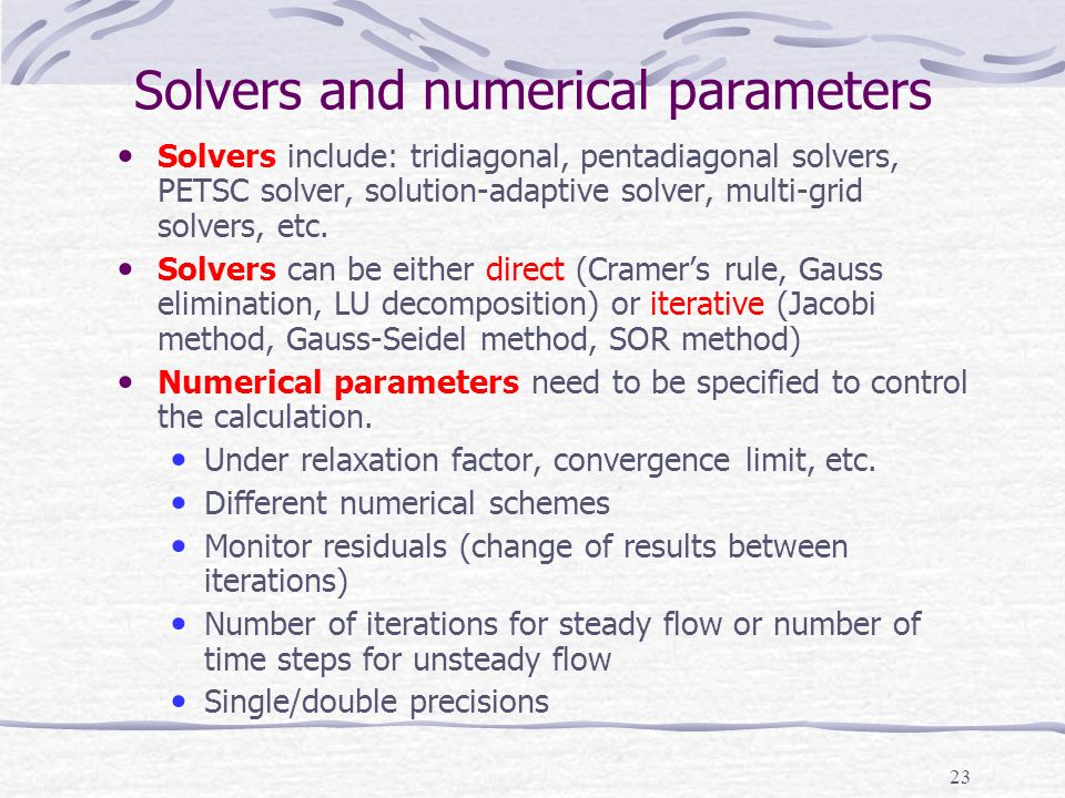 Solvers and numerical parameters