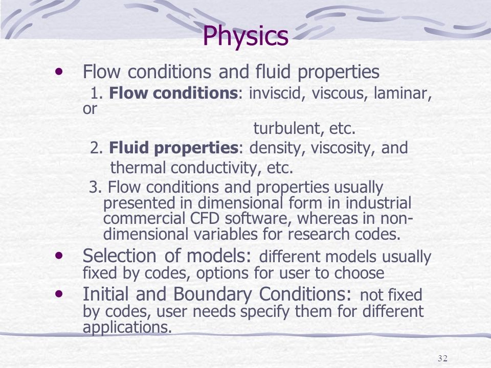 Physics Flow conditions and fluid properties