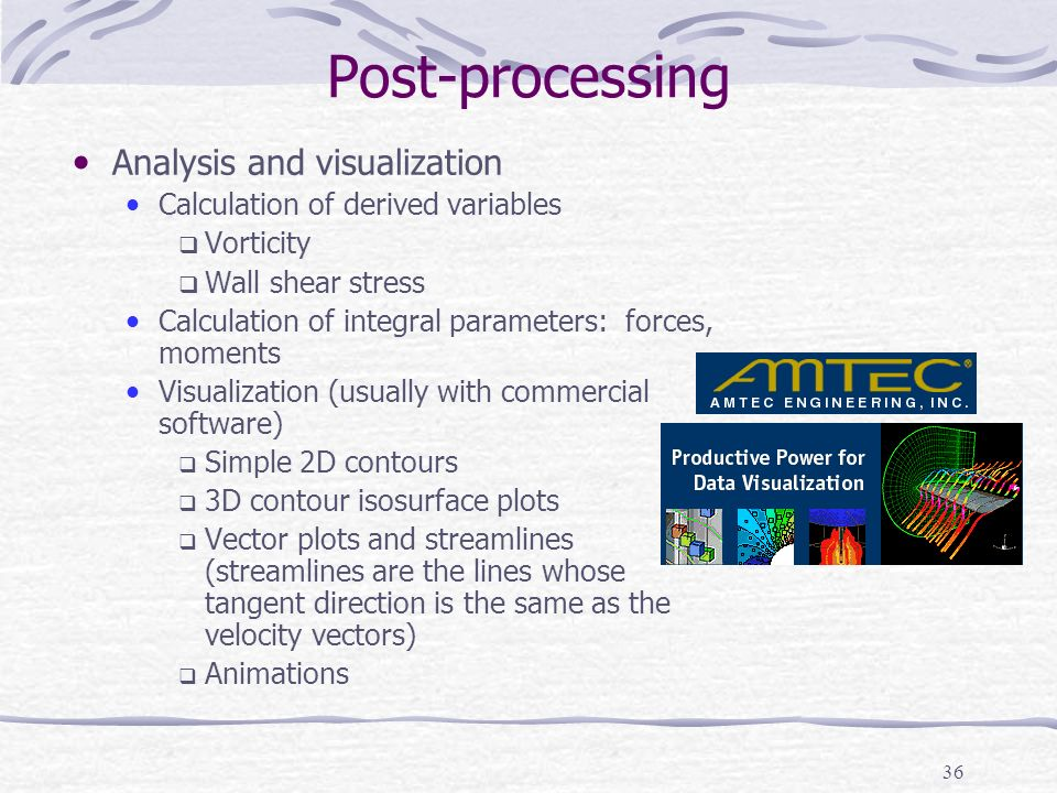 Post-processing Analysis and visualization