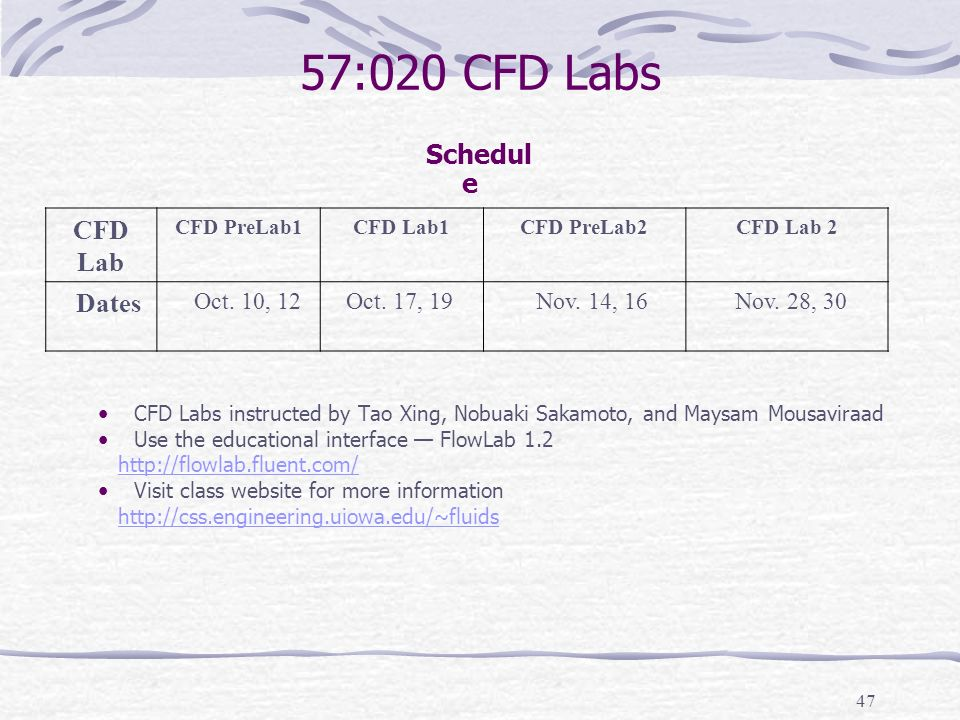 57:020 CFD Labs CFD Lab Dates Schedule Oct. 10, 12 Oct. 17, 19