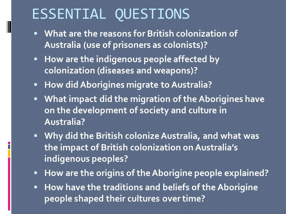 the effects of british colonisation on indigenous australians essay Working with indigenous australians website  image and identity  traditional aboriginal culture was disturbed when colonization occurred, with on-going.
