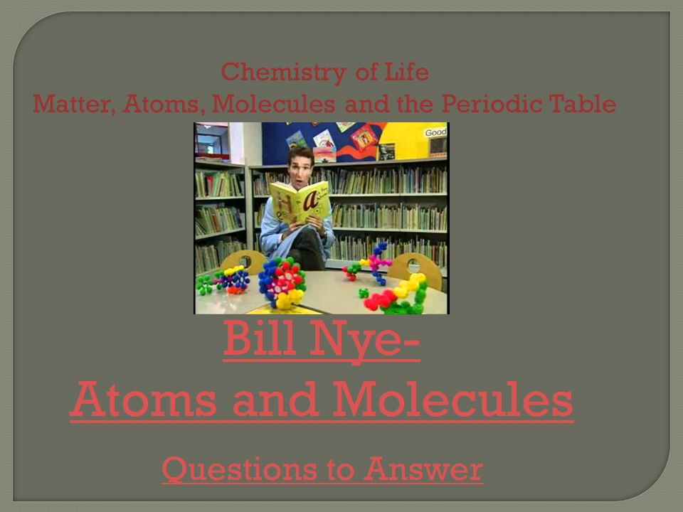 Matter atoms molecules and the periodic table ppt video online matter atoms molecules and the periodic table urtaz Gallery