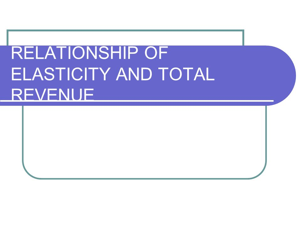 supply elasticity and total revenue relationship