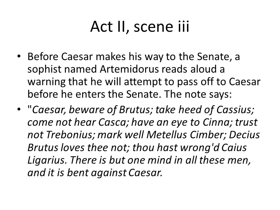 julius caesar act 2 essay Julius caesar essay questions choose at least five questions for each act to answer with a short essay response write ½ page per answer for full credit.