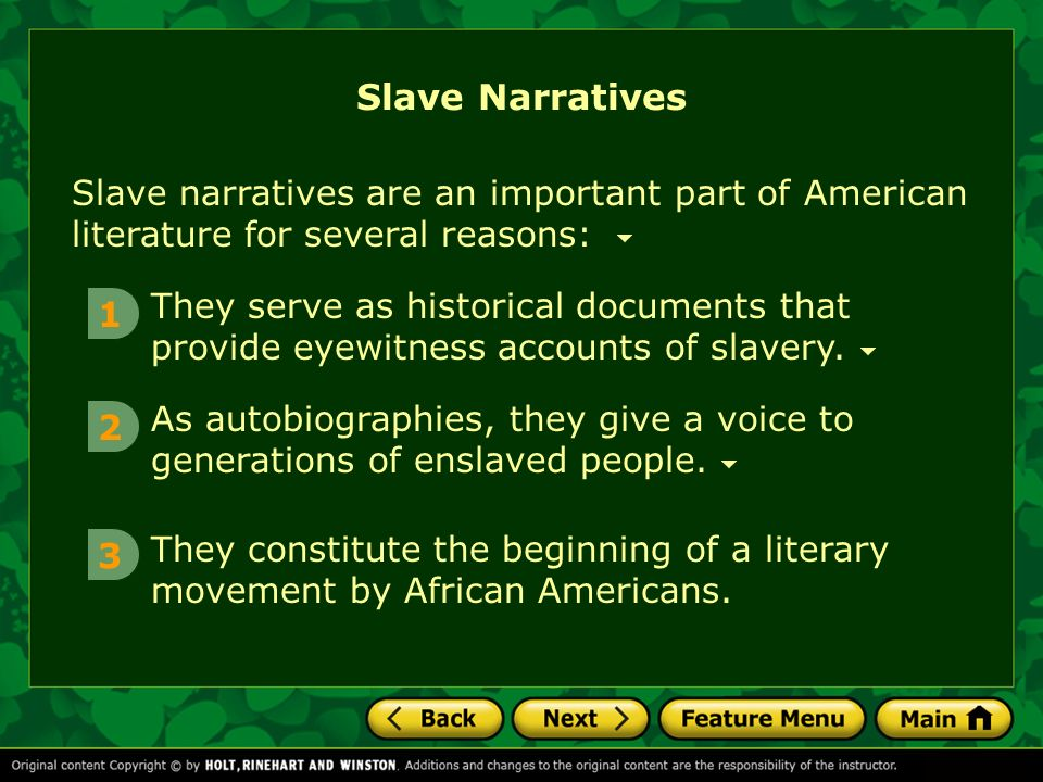 thesis on slave narratives Like all slave narratives, jacobs's and douglass's works embody the tension between the conflicting motives that generated autobiographies of slave life to sermons and orations and carried these over to his narrative, which abounds with examples of repetition, antithesis, and other classical persuasive strategies.