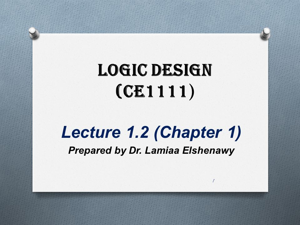 Lecture 1.2 (Chapter 1) Prepared by Dr. Lamiaa Elshenawy