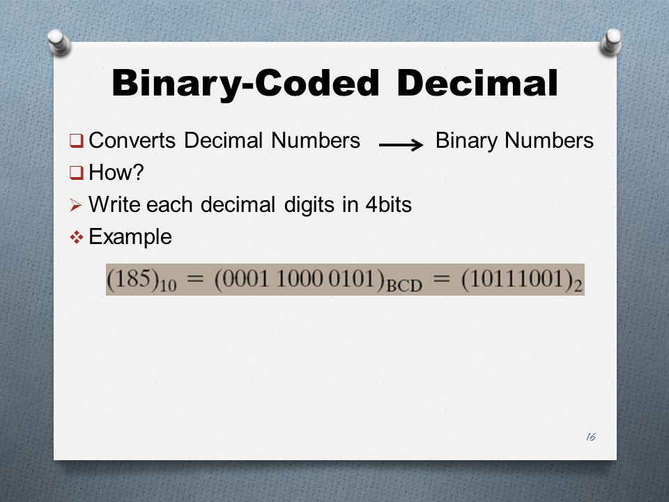 Binary-Coded Decimal Converts Decimal Numbers Binary Numbers How