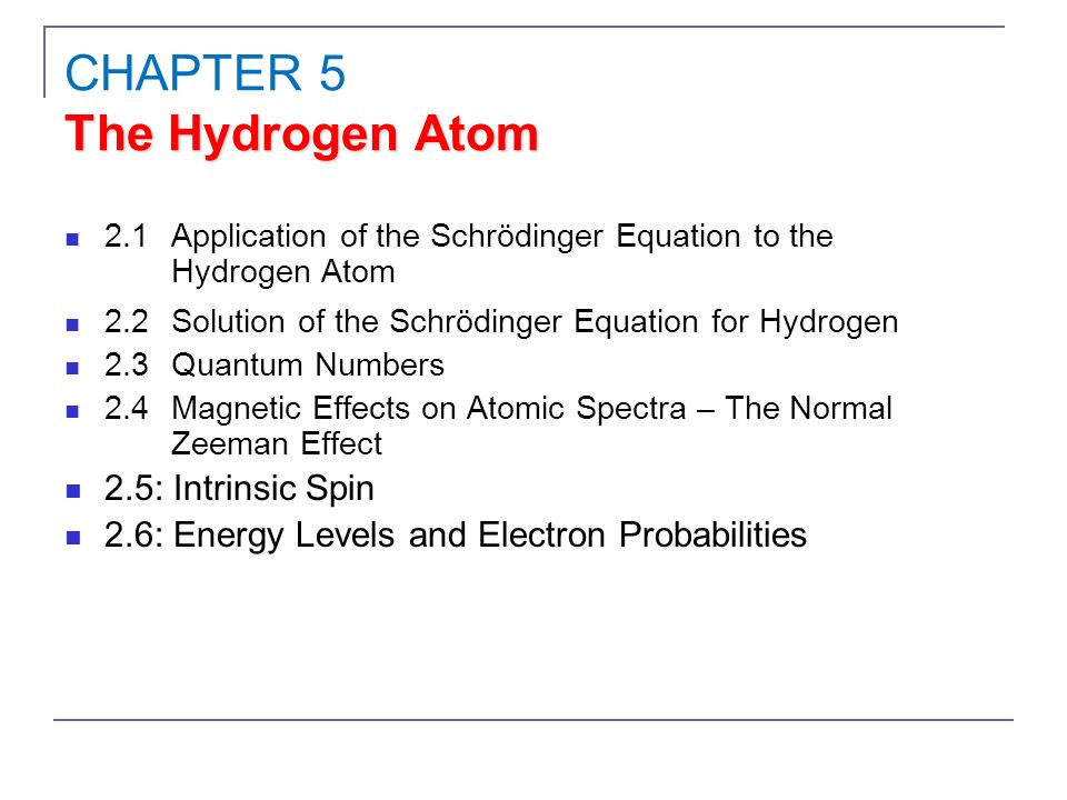 CHAPTER 5 The Hydrogen Atom - ppt video online download