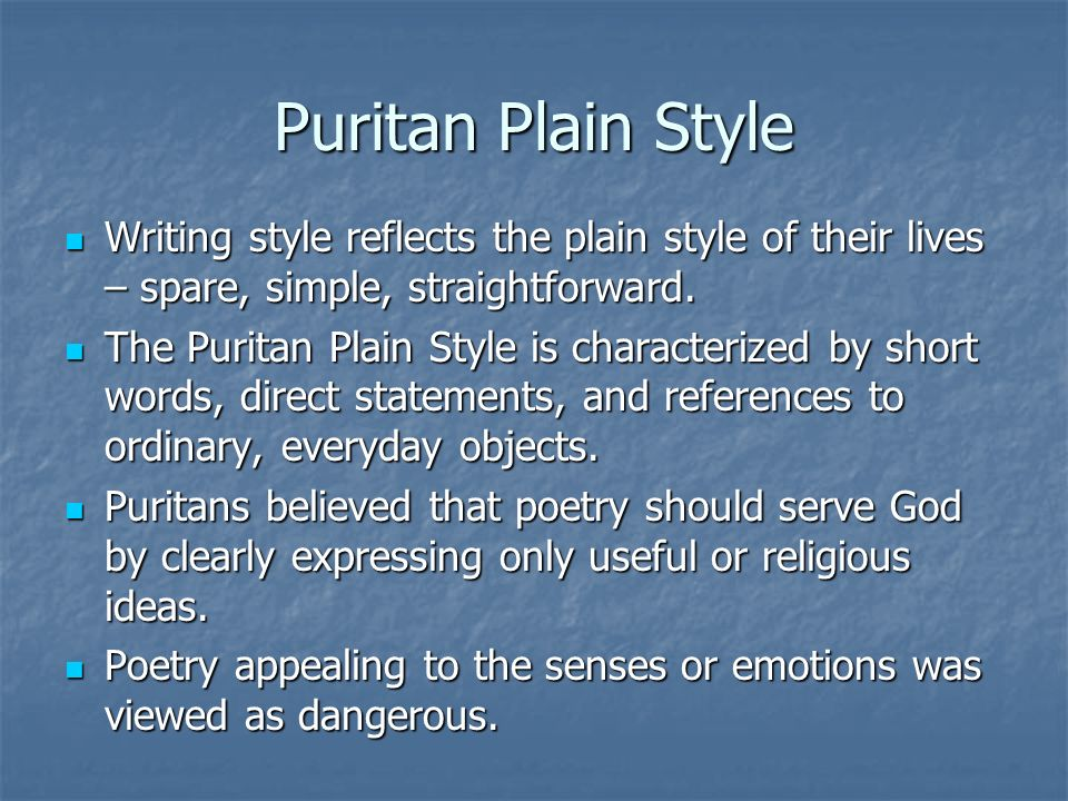 puritan writings Women's roles in puritan culture 2 time line revised: • women's writing puritans accepted this folklore and incorporated it into their covenant.
